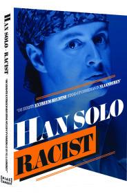 Han solo- racist - 3D