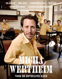 Micha Wertheim voor de zoveelste keer - poster