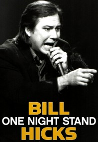 BillHicks_One-night-stand_Poster_Art_2015_03_16